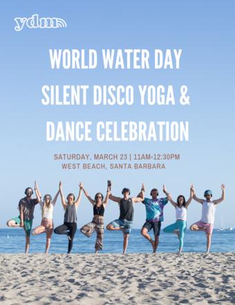 World Water Day Silent Disco Yoga & Dance Celebration