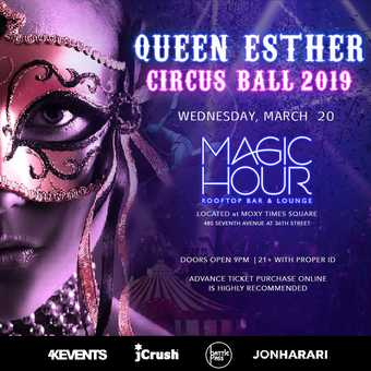 QUEEN ESTHER CIRCUS BALL PURIM 2019 AT MAGIC HOUR