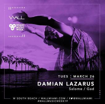 Damian Lazarus at WALL Miami Music Week 3/26