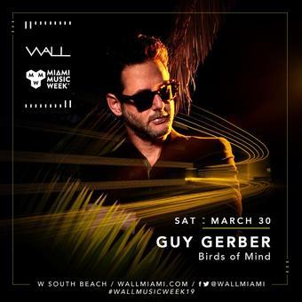 Guy Gerber at WALL Miami Music Week 3/30