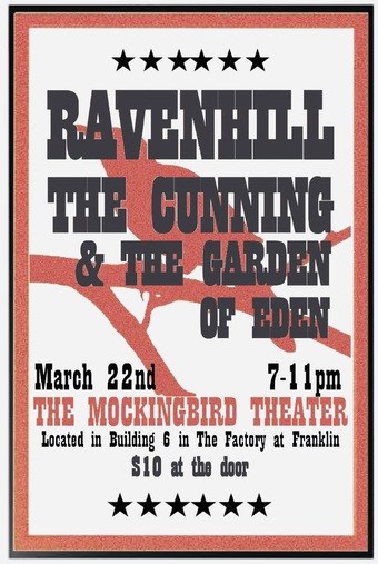Ravenhill/ The Cunning & The Garden of Eden