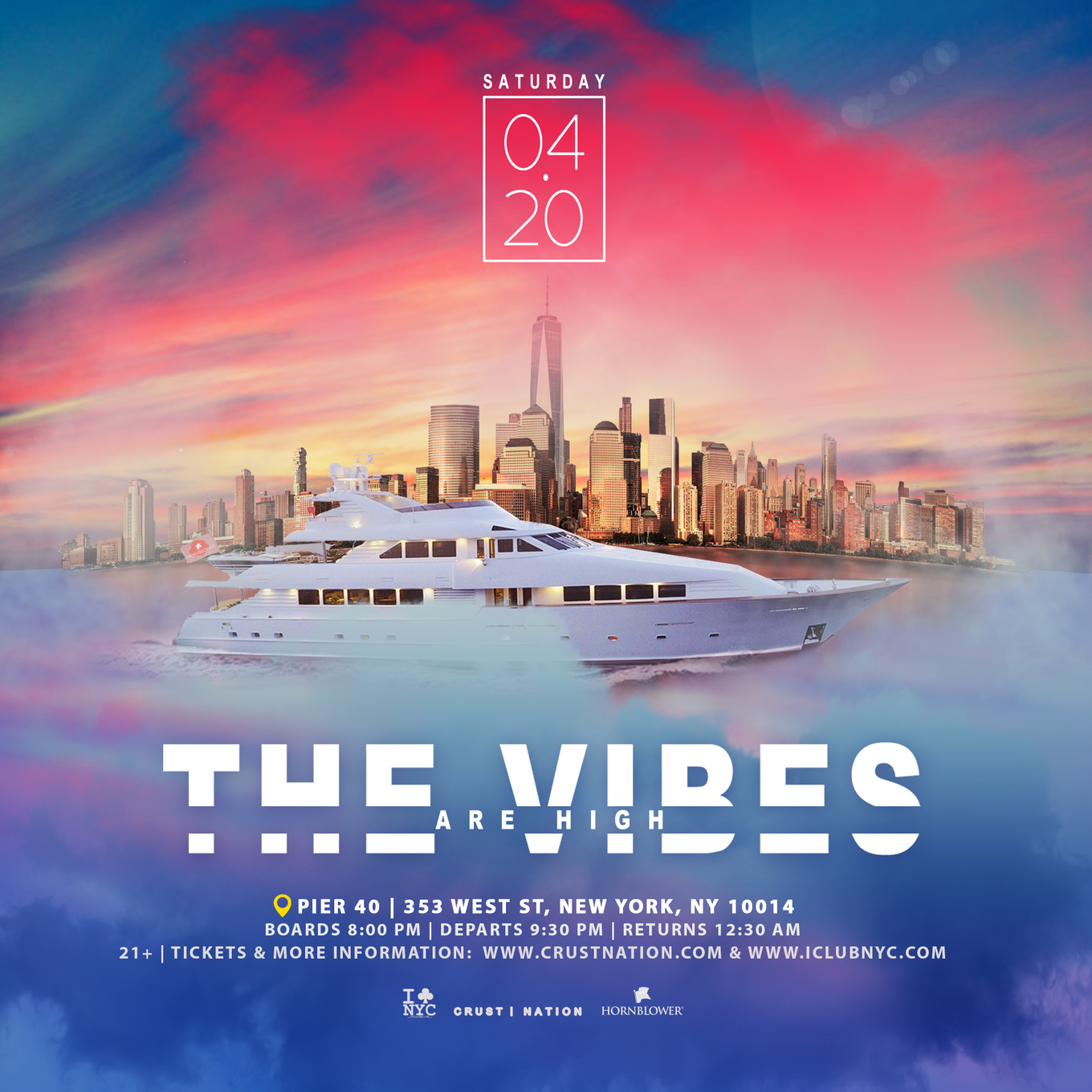 The Vibes Are High 4/20 Boat Party NYC - Tickets - PIER 40
