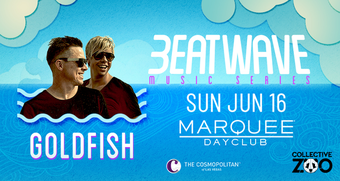 Goldfish: Beatwave Music Series - Marquee Dayclub