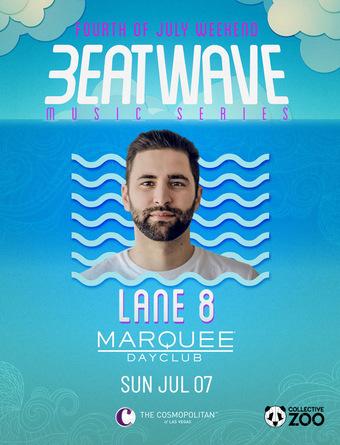 LANE 8: Beatwave Music Series - Marquee Dayclub