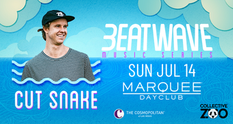 CUT SNAKE: Beatwave Music Series - Marquee Dayclub