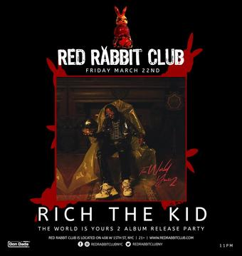 Rich The Kid at Red Rabbit Club