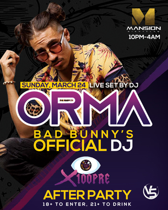 X100pre After Party w/ DJ ORMA!