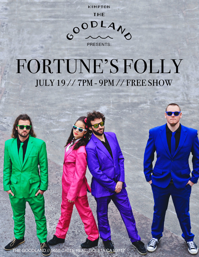 The Goodland Presents: Fortune's Folly