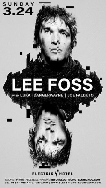 Lee Foss DJ Set