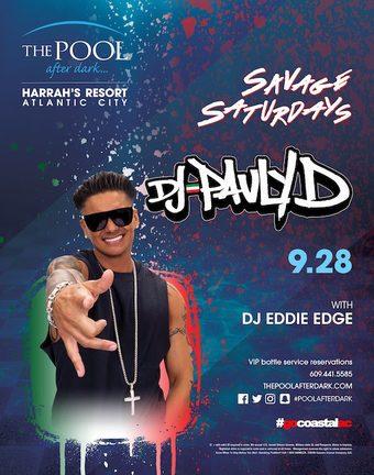 Savage Saturdays with DJ Pauly D
