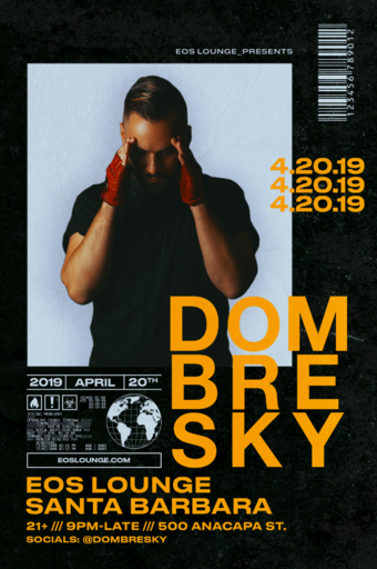 Dombresky at EOS Lounge 4.20.19