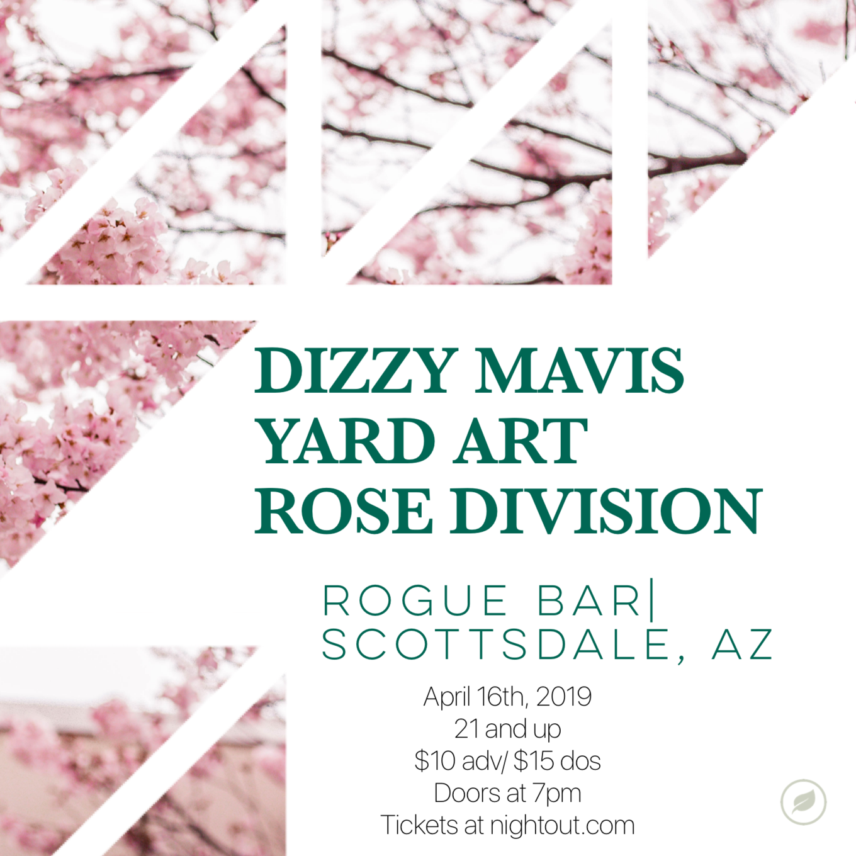 Dizzy Mavis, Yard Art, Rose Division - Tickets - Rogue Bar