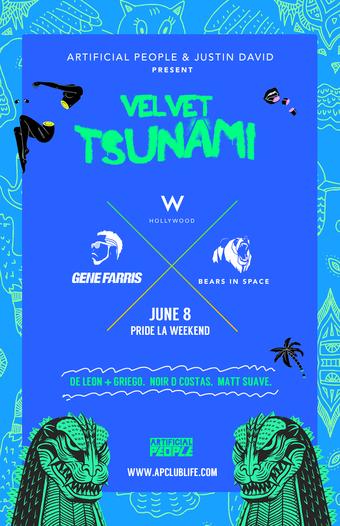 VELVET TSUNAMI PRIDE LA: w/Bears in space + special guests tba