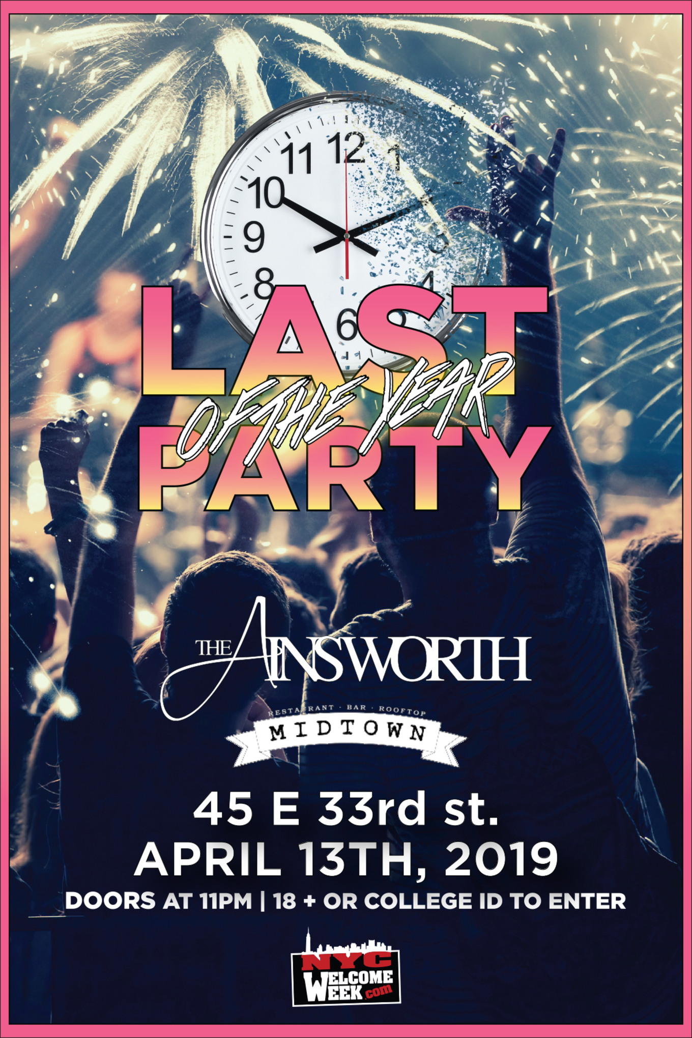 Last Party of the Year @ The Ainsworth Midtown - Tickets