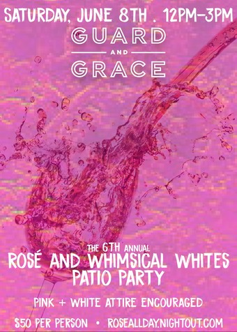 Rosé and Whimsical Whites at Guard and Grace
