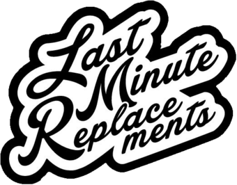 Special Event:  Last Minute Replacements at The Vault