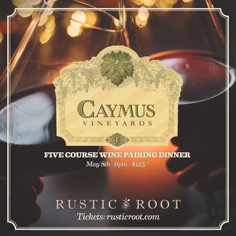 Caymus Vineyards Wine Pairing Dinner