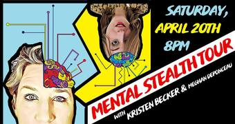 Mental Stealth Comedy Show w/ Kristen Becker