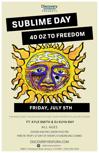 Sublime Day ft. Kyle Smith at Discovery Ventura