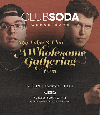 Club Soda w/ RAY VOLPE & UBUR