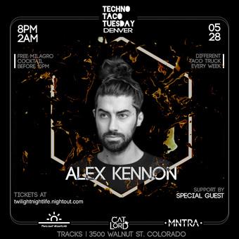 Techno Taco Tuesday Denver: Alex Kennon 5/28