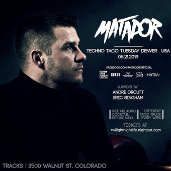 Techno Taco Tuesday Denver - Matador 5/21