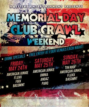 MEMORIAL DAY WEEKEND SAN DIEGO CLUB CRAWL - Sunday, May 26th
