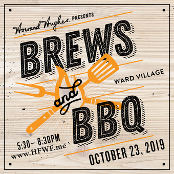 HFWF19 The Howard Hughes Corporation Presents Brews & BBQ