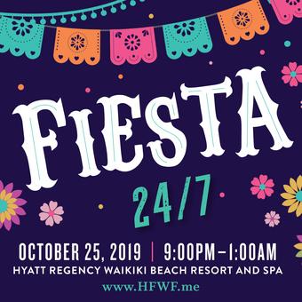 HFWF19 Fiesta 24/7