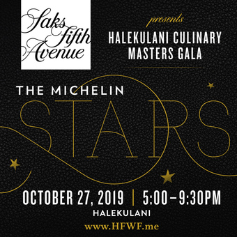 HFWF19 Saks Fifth Avenue Presents Halekulani Culinary Masters Gala: Michelin Stars