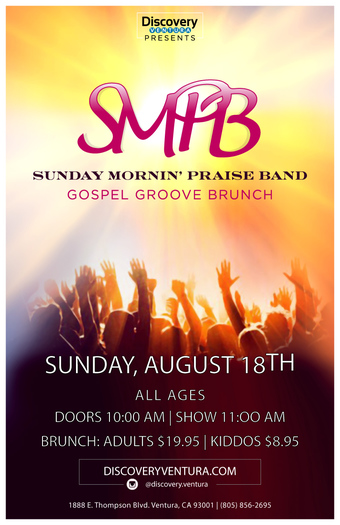 Gospel Groove Brunch w. SMPB at Discovery Ventura