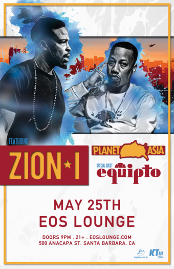 Zion I & Planet Asia & Equipto at EOS Lounge 5.25.19