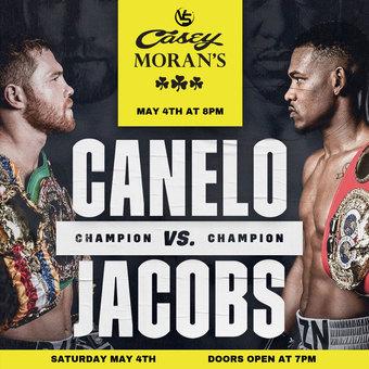 Canelo VS Jacobs @ Casey Morans