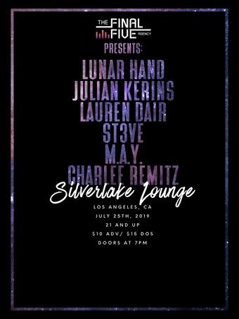 Lunar Hand, Julian Kerins, Lauren Dair, St3ve, M.A.Y., Charlee Remitz