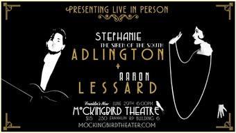 Stephanie Adlington & Aaron Lessard at Mockingbird Theater