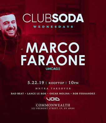 Club Soda w/ MARCO FARAONE (Uncage)