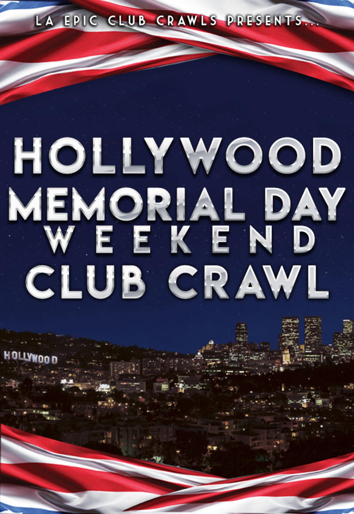 2019 Memorial Day Weekend Hollywood Club Crawl - Tickets