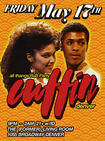 Cuffin' All Thangs R&B Party May