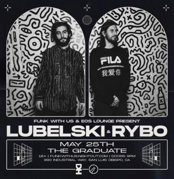 Lubelski & Rybo at The Graduate 5.25.19