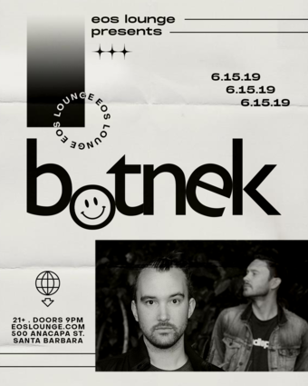 Botnek at EOS Lounge 6.15.19