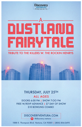 A Dustland Fairytale - Tribute to The Killers w. The Rockin Henrys at Discovery Ventura