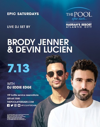 Epic Saturdays featuring Brody Jenner & Devin Lucien