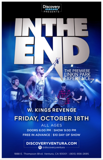 In The End - Tribute to Linkin Park w. Kings Revenge at Discovery Ventura