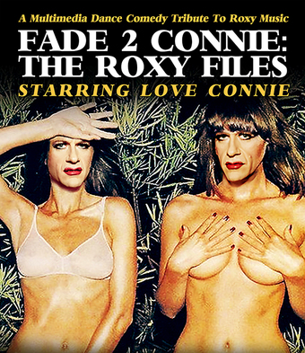 Fade To Connie: The Roxy Files