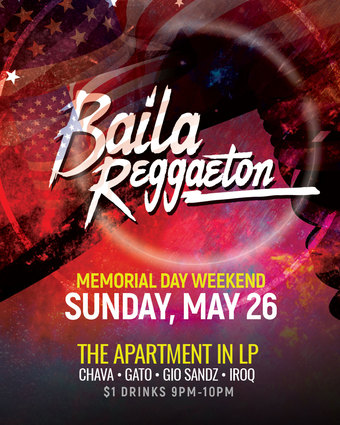 Baila Reggaeton Memorial Day Weekend