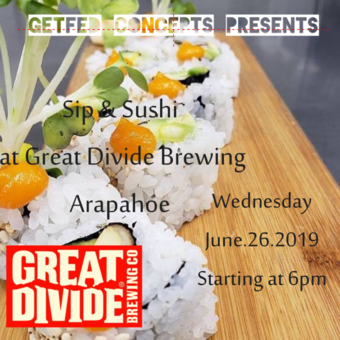 GetFedConcepts Presents Sip & Sushi @ Great Divide