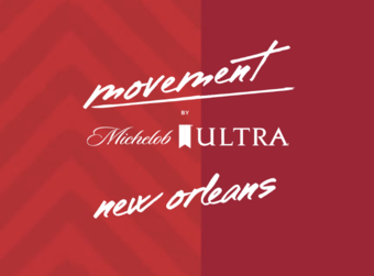 MOVEMENT by Michelob ULTRA – New Orleans, LA