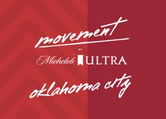 MOVEMENT by Michelob ULTRA - Oklahoma City, OK