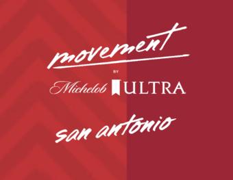 MOVEMENT by Michelob ULTRA San Antonio, TX