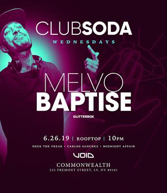 Club Soda w/ MELVO BAPTISTE (Glitterbox)